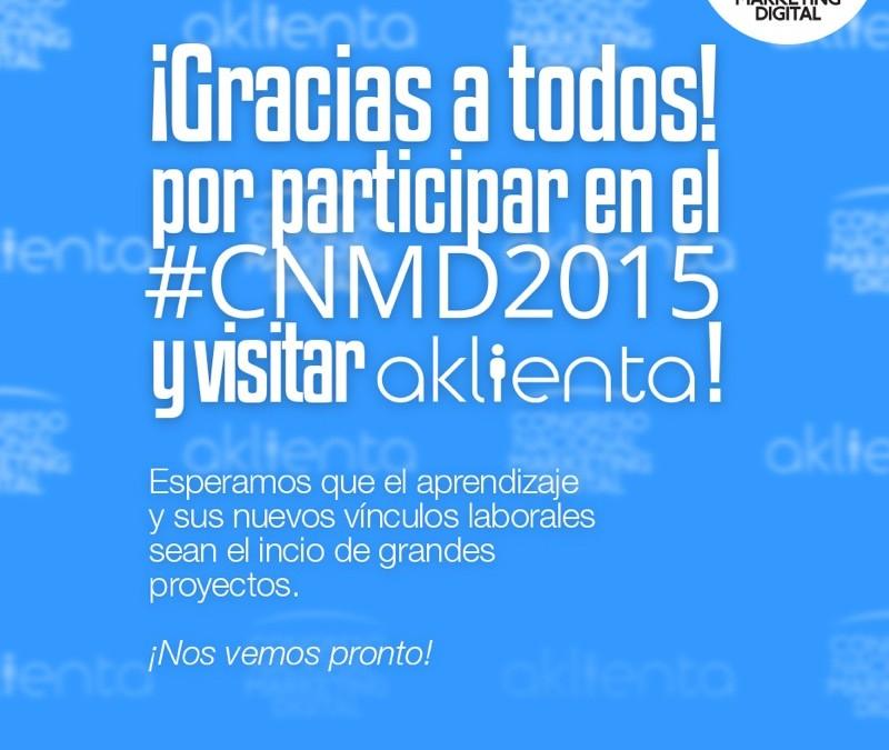 Gracias por acompañarnos en el #CNMD2015