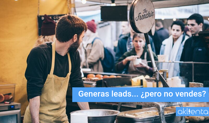 Inviertes en marketing digital, generas leads… ¿pero no vendes?